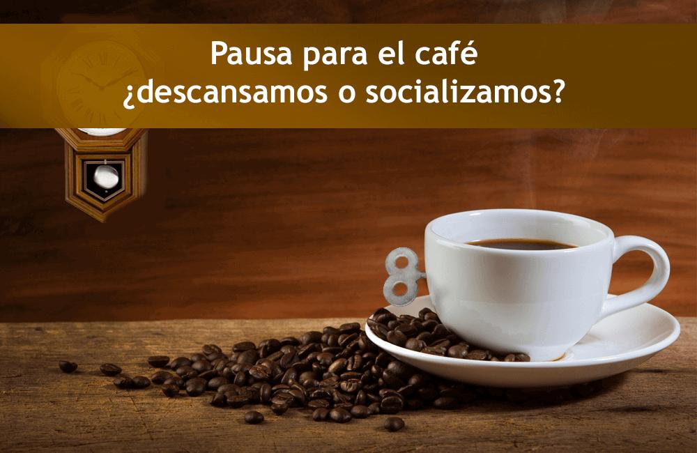 Pausa para el café ¿descansamos o socializamos?