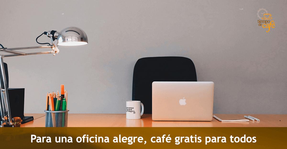 Para una oficina alegre, café gratis para todos