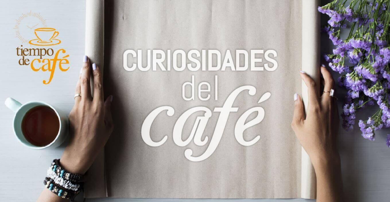 Curiosidades en torno al café