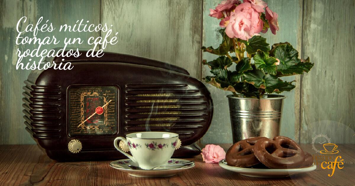 10 Cafés míticos: tomar un café rodeados de historia