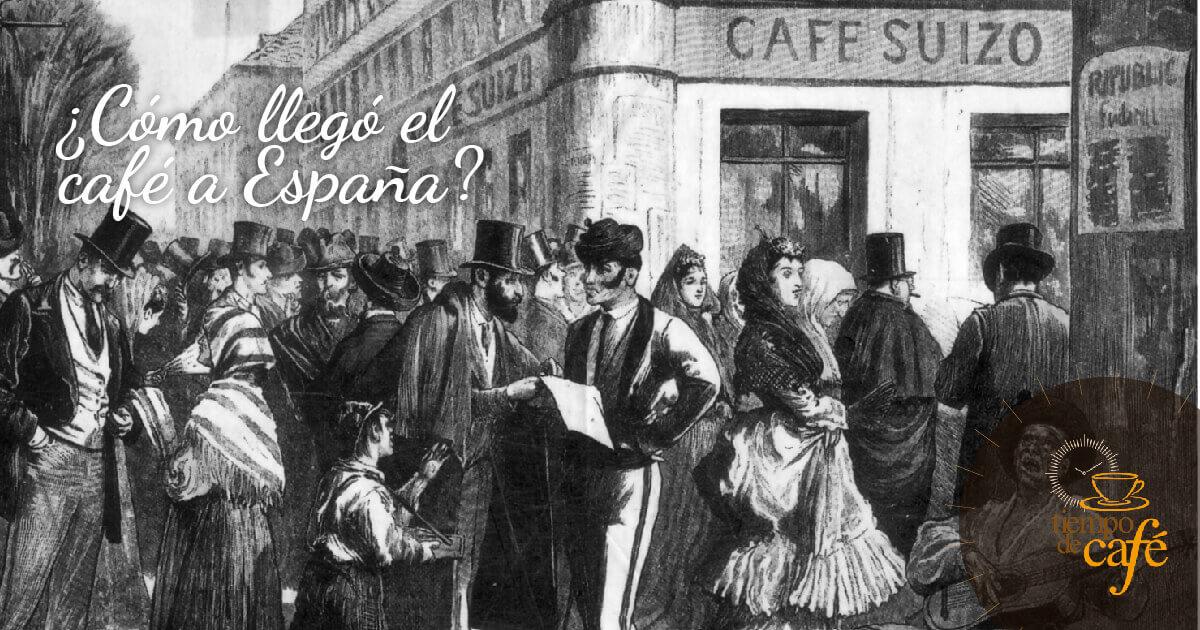 ¿Cómo llegó el café a España?