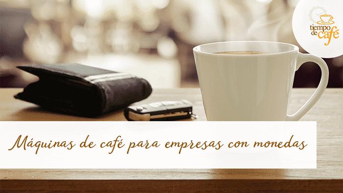 Máquinas de café para empresas con monedas